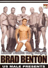 Leather Daddies Gang Banging Brad Benton DVD Cover