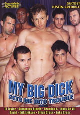 My Big Dick Gets Me Into Trouble Dvd Cover