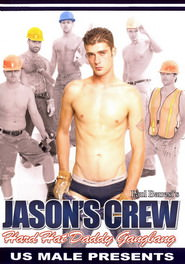 Jason s Crew Hard Hat Daddy Gangbang DVD Cover